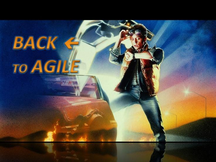 back-to-agile-codemotion-2013 by Fabio Armani via Slideshare