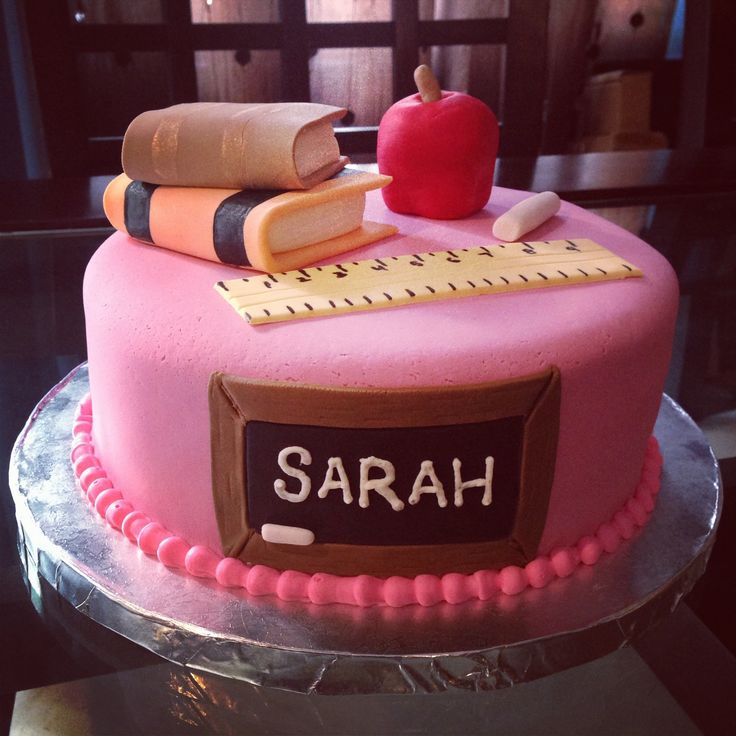 17+ best images about Teacher birthday cakes on Pinterest ...