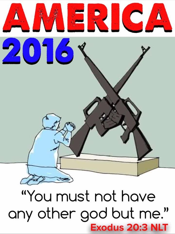 """America 2016 """"You must not have any other god but me."""""""