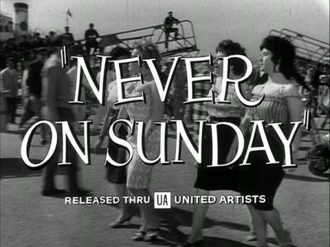"The original trailer for the film ""Never On Sunday,"" directed by Jules Dassin  and starring Oscar-winning actress Melina Mercouri."
