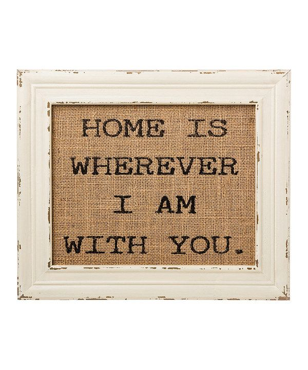 'With You' Burlap Framed Sign by Collins #zulily #zulilyfinds