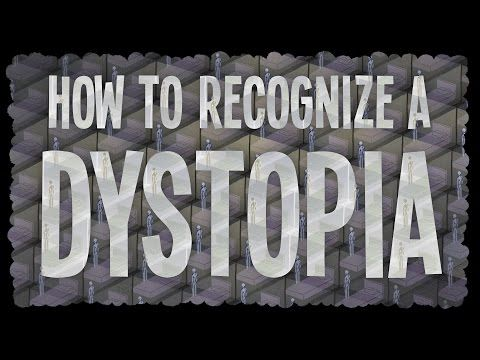 How to Recognize a Dystopia: Watch an Animated Introduction to Dystopian Fiction | Open Culture