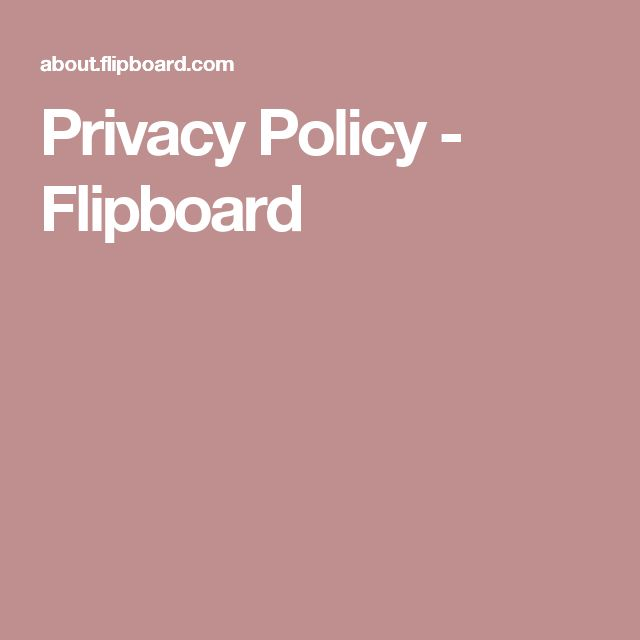 Privacy Policy - Flipboard