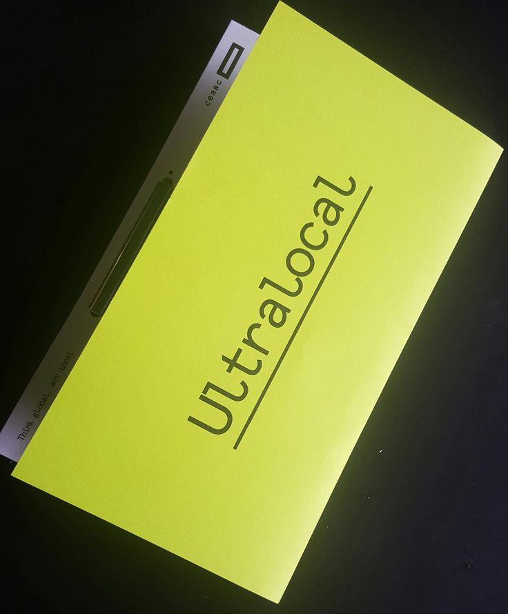 """Livret-programme exposition Ceaac """"Ultralocal"""""""
