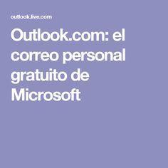 Outlook.com: el correo personal gratuito de Microsoft