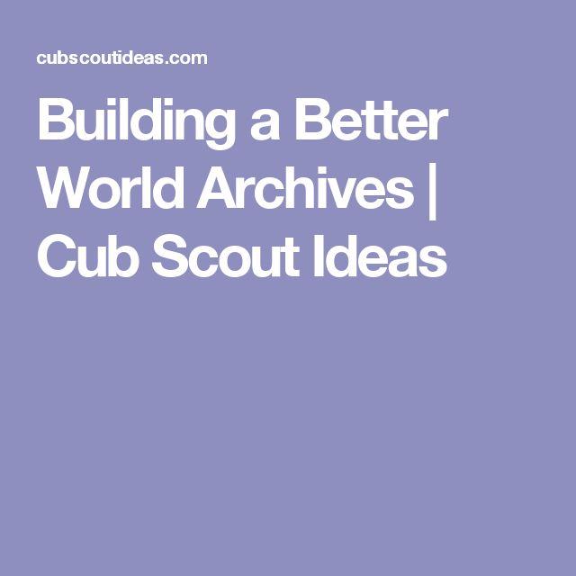 Building a Better World Archives | Cub Scout Ideas