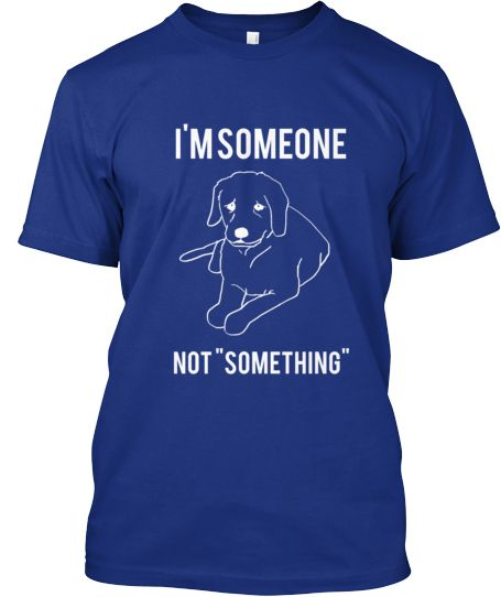 "I'm someone NOT ""SOMETHING"""