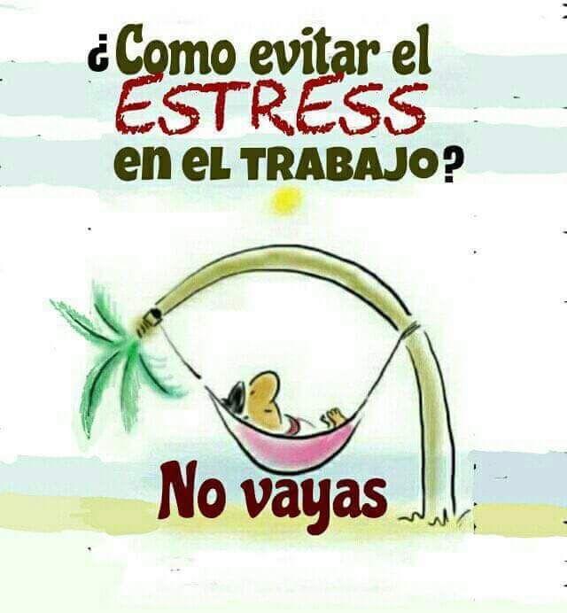 Es sabiduría de la buena!! #trabajo #vacaciones #flojera