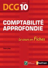 Collectif - Comptabilité approfondie, épreuve 10 DCG - Le cours en fiches. - Agrandir l'image