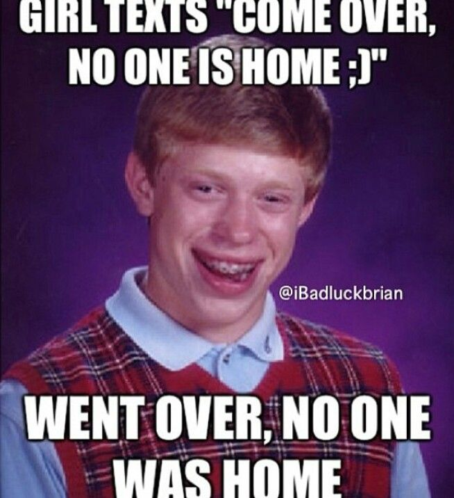 8a25df5611a6b0852ced02f3b0d28ead 49 best bad luck brian images on pinterest hilarious, funny stuff