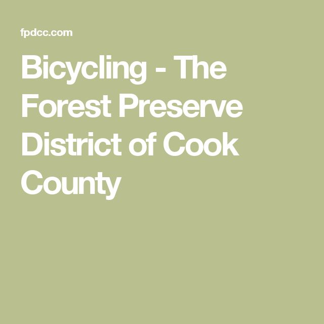 Bicycling - The Forest Preserve District of Cook County