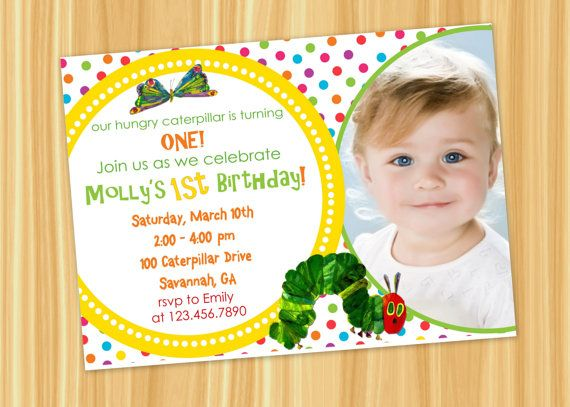 30 best images about Very Hungry Caterpillar 1st Birthday – Very Hungry Caterpillar Party Invitations