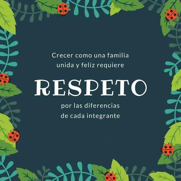 Fotos bonitas con letras y mensajes de familia: Crecer como una familia unida y feliz requiere respeto por las diferencias de cada integrante. El respeto e