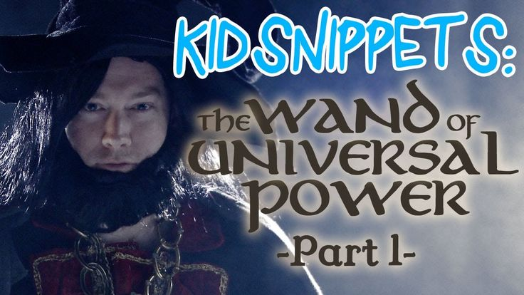 """Kid Snippets: """"The Wand of Universal Power: Part 1"""" (Imagined by Kids). If you're in need of a laugh, check this out!"""