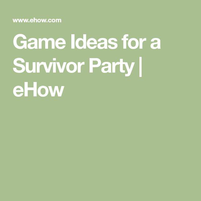 Game Ideas for a Survivor Party | eHow