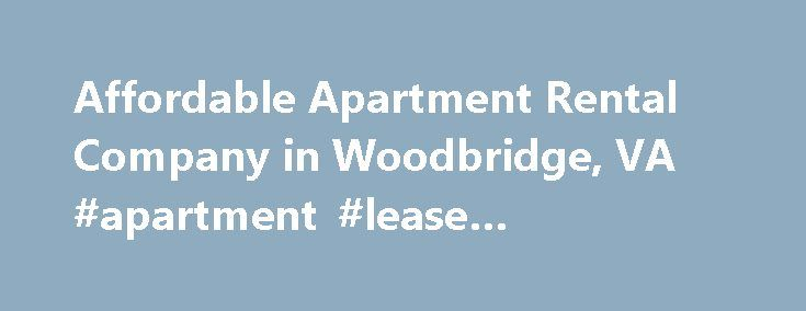 Affordable Apartment Rental Company in Woodbridge, VA #apartment #lease #agreement http://apartment.nef2.com/affordable-apartment-rental-company-in-woodbridge-va-apartment-lease-agreement/  #apartment rental #Apartment Rentals in Dale City Woodbridge, VA Find the living space you need at prices you can afford at Dale Forest Apartments in Dale City, Virginia. We offer 1-bedroom, 2-bedroom, and efficiency apartments in a variety of floor plans. All apartments come with gas, heating, and water…