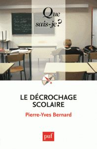 Pierre-Yves Bernard - Le décrochage scolaire/ http://hip.univ-orleans.fr/ipac20/ipac.jsp?session=K455E1K298138.1851&profile=scd&source=~!la_source&view=subscriptionsummary&uri=full=3100001~!434608~!9&ri=8&aspect=subtab48&menu=search&ipp=25&spp=20&staffonly=&term=Le+D%C3%A9crochage+scolaire&index=.GK&uindex=&aspect=subtab48&menu=search&ri=8
