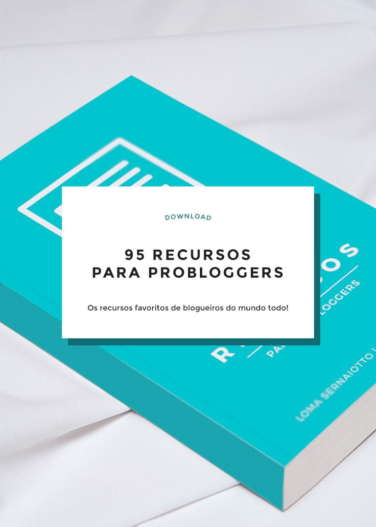 Um ebook totalmente gratuito com 95 recursos para probloggers: conteúdo, divulgação, monetização, design, plugins, ferramentas, ebook e cursos!