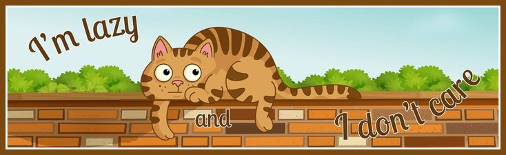 Funny Lazy Cat Sign with Cartoon Ginger Cat and Humorous Quote #CatQuotes