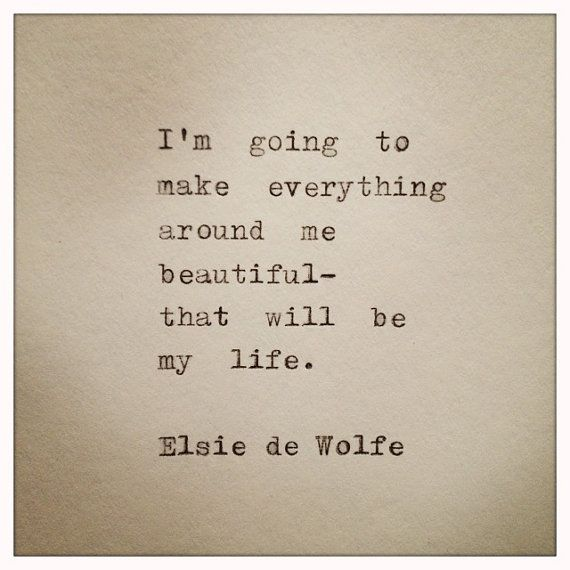 Elsie de Wolfe Hand Typed Typewriter Quote from farmnflea on Etsy, $9.00