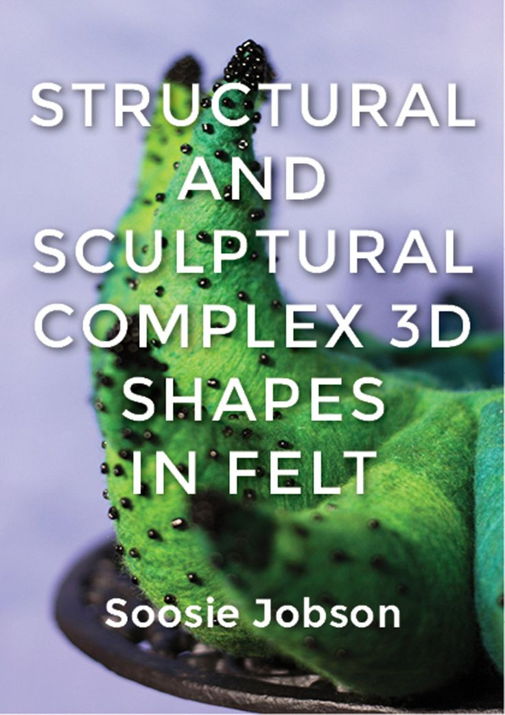 Structural and Sculptural: Complex 3D Shapes in Felt - pinned by pin4etsy.com