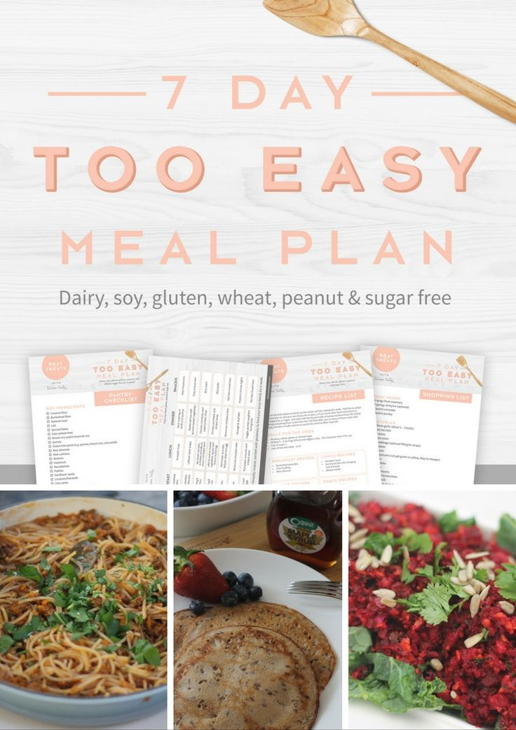 7 Day TOO EASY Meal Plan | Gluten Free | Diary Free | Peanut Free | Soy Free | Sugar Free