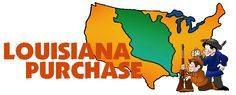 Louisiana Purchase of 1803 - FREE American History Lesson Plans & Games for Kids