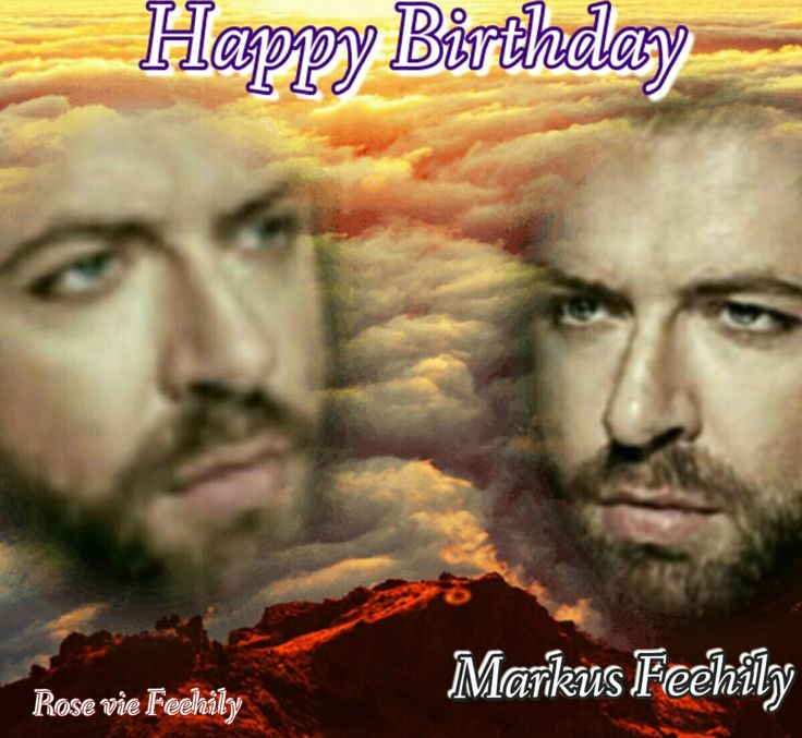 Happy Birthday 36'th Markus Feehily/Rosevie Feehily <3