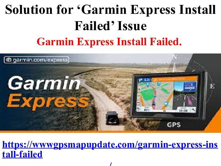 Solution For Garmin Express Install Failed Issue Garmin Expressions Installation