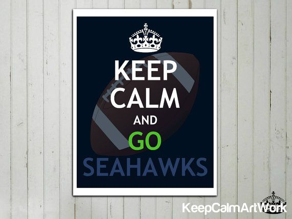FREE SHIPPING Worldwide - Keep Calm and Go Seahawks - Keep Calm Art Print Poster - NFL Football - 8x10 - Seattle Seahawks - Official Colors. on Etsy, $16.03