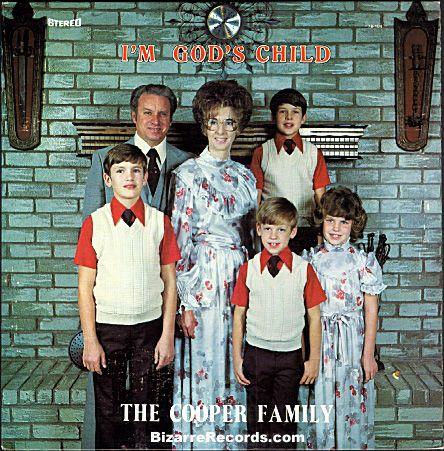 """The Cooper Family  """"I'm God's Child"""""""