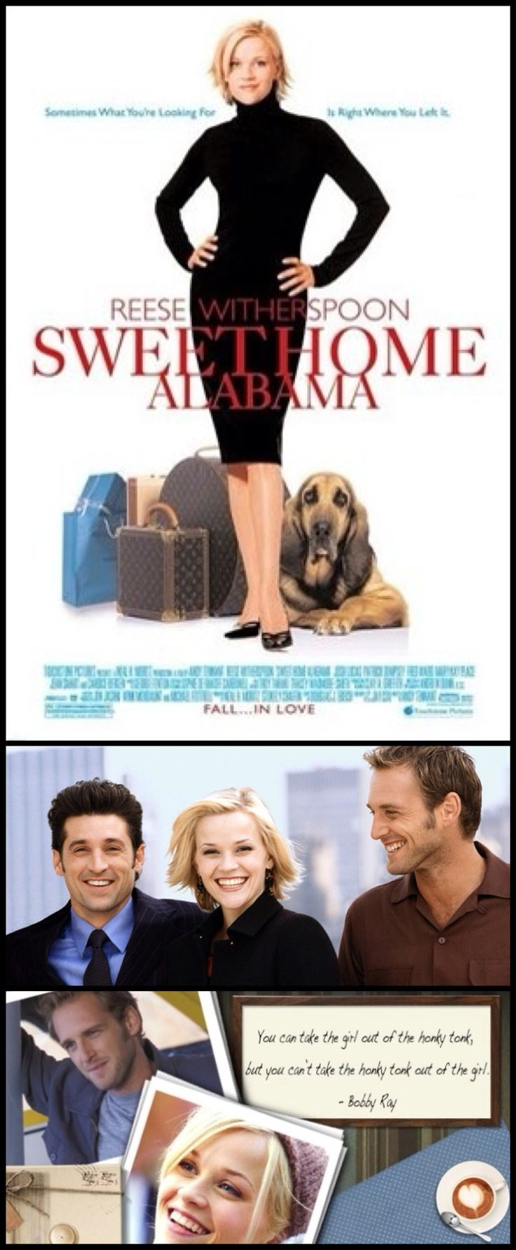 Sweet Home Alabama (2002).        Cast:   Reese Witherspoon-Melanie,  Josh Lucas-Jake,  Patrick Dempsey-Andrew,  Candice Bergen-Kate.