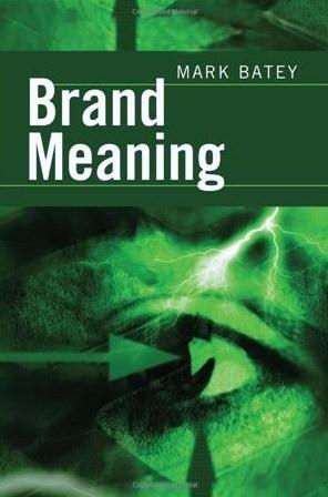 BrandMeaning, ahota también en castellano! El significado de la marca, Granica.