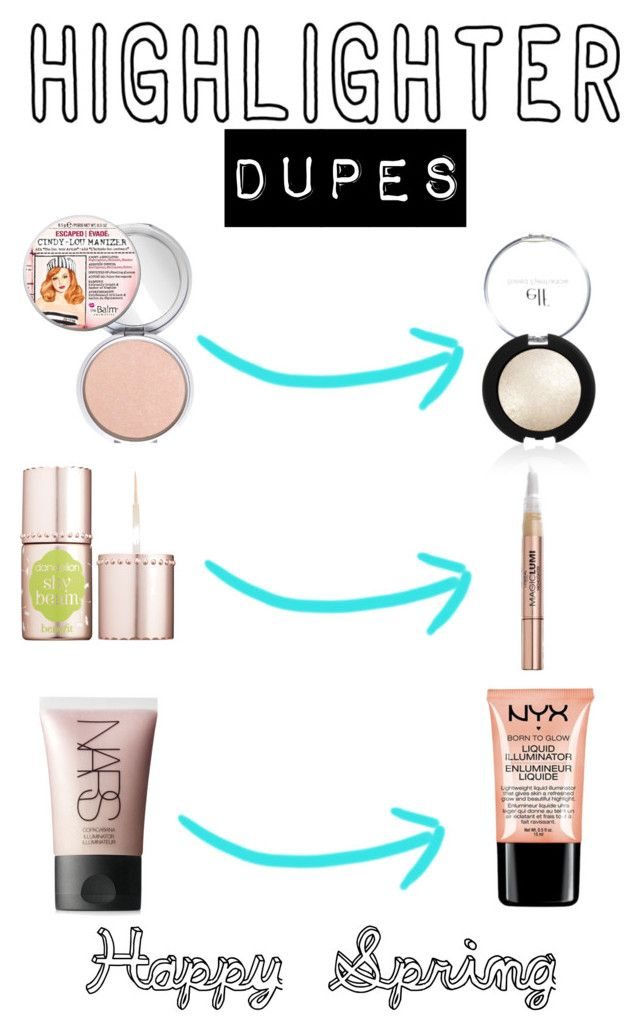 """""""Highlight Dupes"""" by sarahbearsy ❤ liked on Polyvore featuring beauty, TheBalm, Benefit, L'Oréal Paris, NYX, NARS Cosmetics and highlighter"""