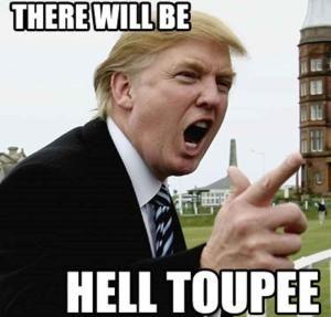 Funniest Donald Trump Memes: Trump Hell Toupee