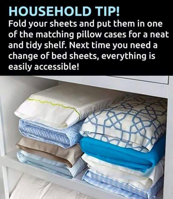 Organizing Tip for your laundry room or linen closet. Place folded bed sheets in one of its matching pillow case.