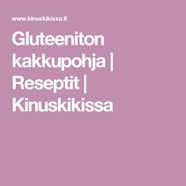 Gluteeniton kakkupohja | Reseptit | Kinuskikissa