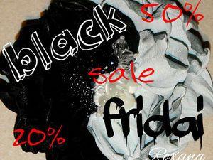 Черная пятница 24-25.11.16!!!! - Ярмарка Мастеров - ручная работа, handmade