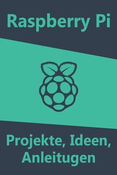 Raspberry Pi Ideas german | Praspberry Pi Projects | Simple step by step …   – pc