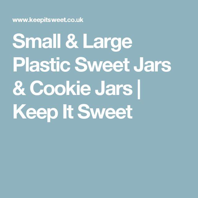 Small & Large Plastic Sweet Jars & Cookie Jars | Keep It Sweet
