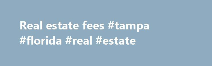 """Real estate fees #tampa #florida #real #estate http://real-estate.nef2.com/real-estate-fees-tampa-florida-real-estate/  #real estate fees # Fees This page contains licensing and assessment fee information for: All fees may be submitted by cash, VISA, MasterCard, money order or cheque made payable to the """"Real Estate Council of BC."""" LICENSING FEES FOR INDIVIDUALS FIRST-TIME LICENSING AND RE-LICENSING (licences issued after licence expiry) Fee of $1250 Includes licensing fee for the Real…"""
