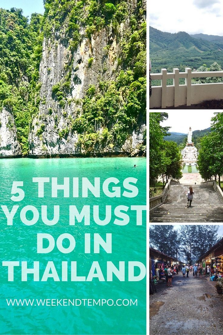 5 Things you must do in Thailand