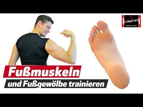 Plattfuß Senkfuß usw. - Fußmuskulatur stärken und u.a. Knieschmerzen beseitigen - YouTube