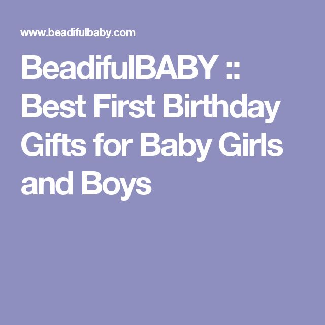 BeadifulBABY         ::         Best First Birthday Gifts for Baby Girls and Boys