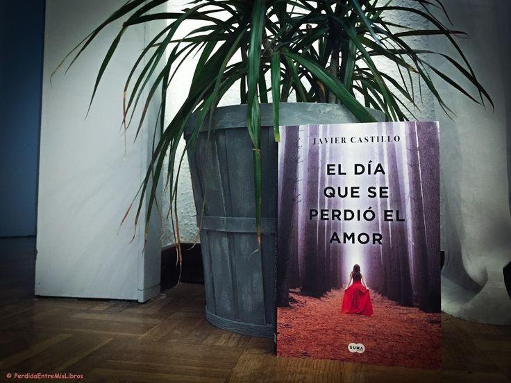 El día que se perdió el amor de Javier Castillo   Hace más o menos un año leí El día que se perdió la cordura y tras terminarlo y saber que habría segunda parte quise saber como manejaría el autor las muchas incógnitas que quedaron en el aire. Hoy os traigo mis impresiones de El día que se perdió el amor.  Ficha técnica  TÍTULO: El día que se perdió el amor  AUTORA: Javier Castillo  PUBLICACIÓN: 10/01/18  PÁGINAS: 456  EDITORIAL: Suma  GÉNERO: Thriller  Mi opinión  Nueva York 14 de diciembre…