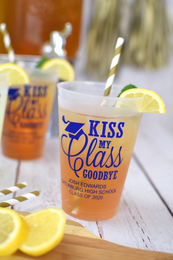 Kiss My Class Goodbye Graduation Favors. Such a cute idea for a graduation party. These custom, reusable frosted plastic cups are a larger cup that is the perfect size for outdoor grad parties and for serving iced drinks.  Great for decorating the drink table and for sending guests home with custom party souvenirs.  Your friends and family won't be able to stop talking about these cute favors.  Made in the USA. #graduation  #done