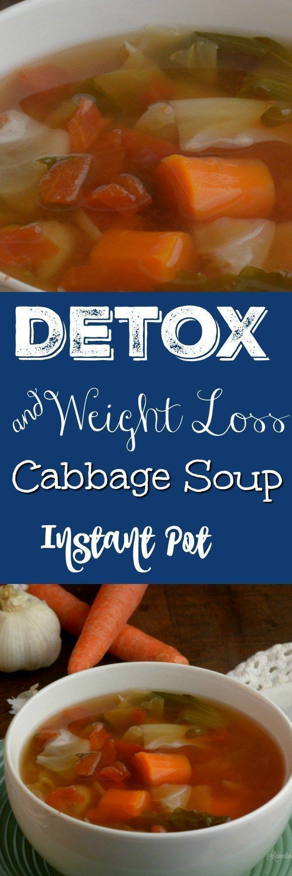 Instant Pot Detox and Weightloss Cabbage Soup This soup is packed full of vitami…