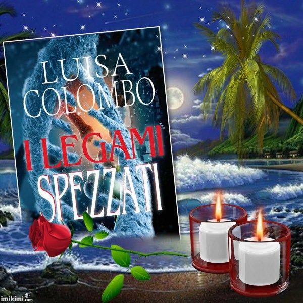 I legami spezzati di Luisa Colombo