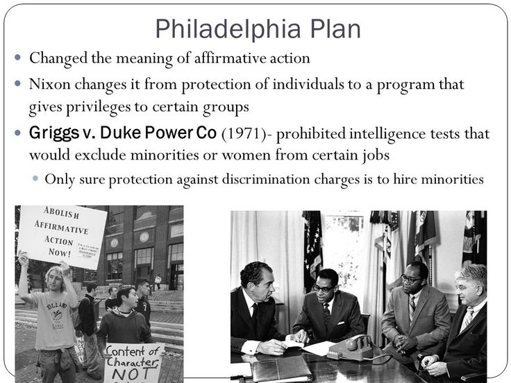 Nixon Philadelphia Plan Changed the meaning of affirmative action - affirmative action plan