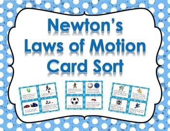 Newton's Laws: Newton's Laws of Motion card sort activity.  This card sort activity will challenge your students to identify and categorize all 3 of Newton's Laws.  Save $$!Check out our store for our Force and Motion Task Card/Newton's Laws Card Sort Bundle.
